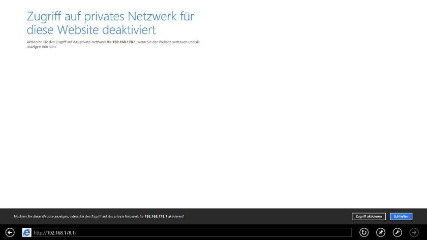 Sperrung: Standardmäßig blockt der Internet Explorer 10 im erweiterten geschützten Modus auch den Zugriff über private IP-Adressen.
