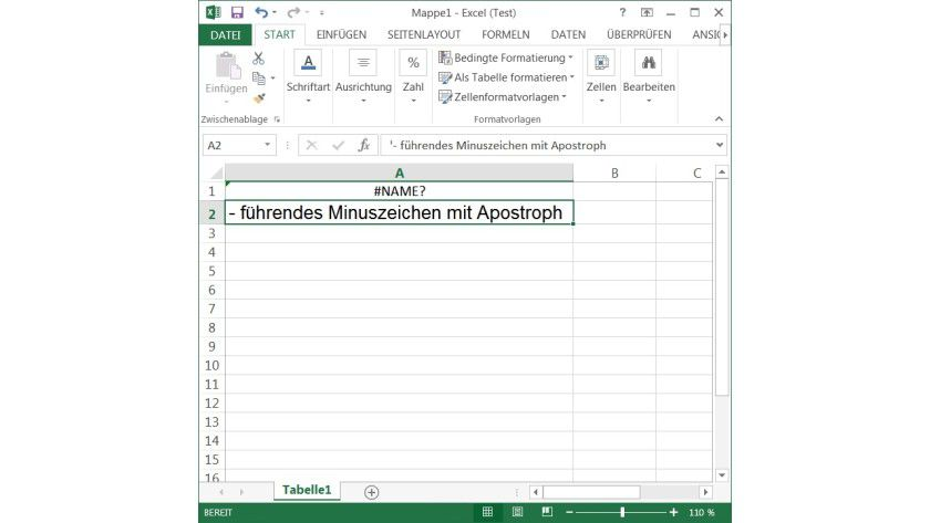 Schnellformatierung: Ein Apostroph verhindert, dass Excel nachfolgende Zeichen als Formel interpretiert. Auf diese Weise wird die sonst übliche Fehlermeldung (Zelle A1) in Zelle A2 verhindert.
