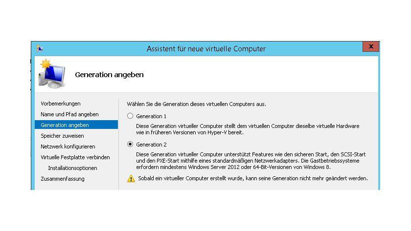Generationsfrage: Während der Erstellung eines virtuellen Computers können Sie auch in Hyper-V Server 2012 R2 die Generation auswählen.