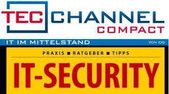 Sicherheitslösungen, Hacker-Prävention und Datenschutz: IT-Security - das neue TecChannel Compact ist da!